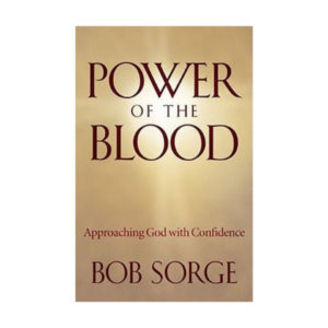 POWER OF THE BLOOD - Approaching God with Confidence